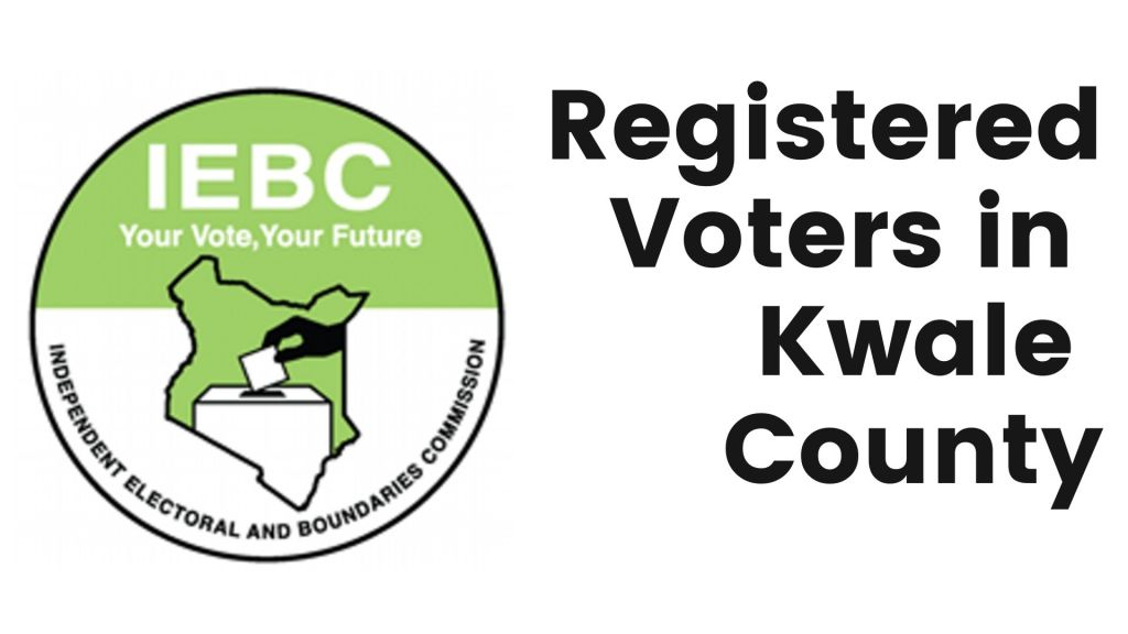 IEBC number of registered voters in Kwale County