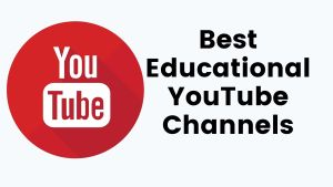 Best Educational YouTube Channels For Students
