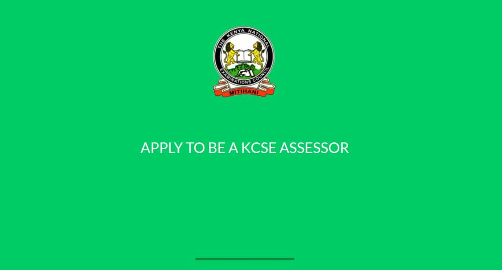 apply for KNEC KCSE assessor for oral and practical papers