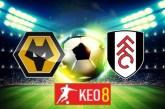 Soi kèo nhà cái, Tỷ lệ cược Wolves vs Fulham - 20h00 - 04/10/2020