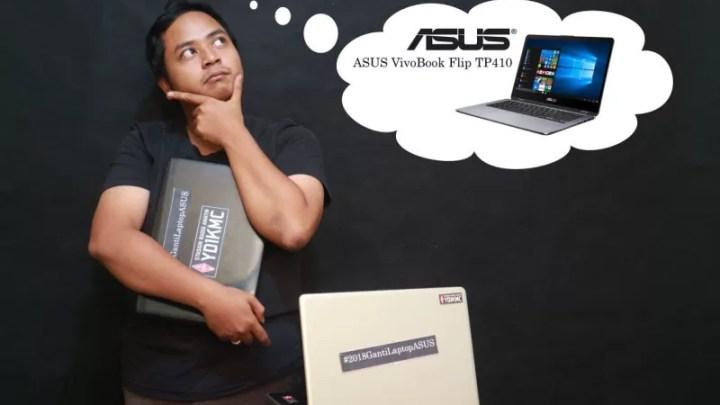 2018 Ganti Laptop Asus!