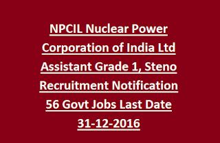 NPCIL Recruitment for Assistant, Steno vacancies