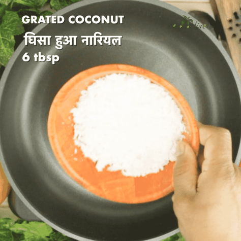 in a pan add t tablespoon of grated coconut