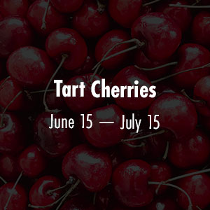 Cherries June 15 - July 15