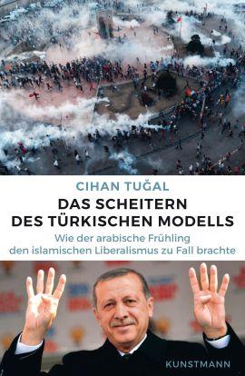 das-scheitern-des-tuerkischen-modells_9783956141713