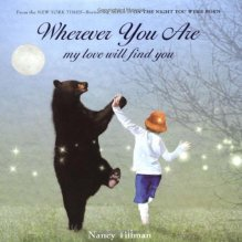Wherever You Are My Love Will Find You by Nancy Tillman http://bit.ly/1anqLTZ