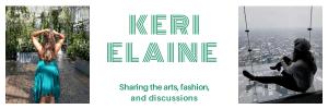 Keri Elaine Travel, Fashion, Discussions
