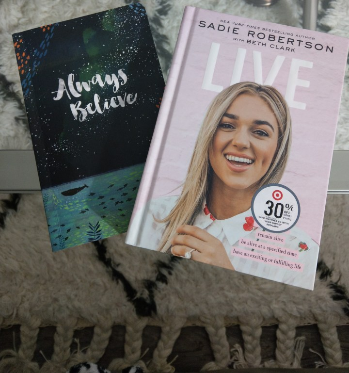 Always Believe Journal and Sadie Robertson by Live
