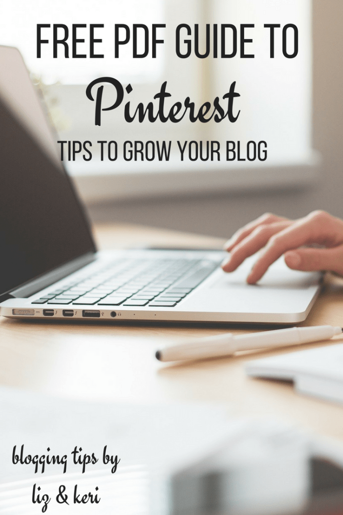 Blogging Tips and Resources- Grow your blog using Pinterest