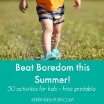 50 Summer Activities for Kids + Free Printable