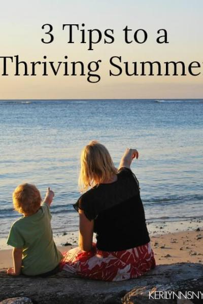 How to Thrive This Summer as a Mom