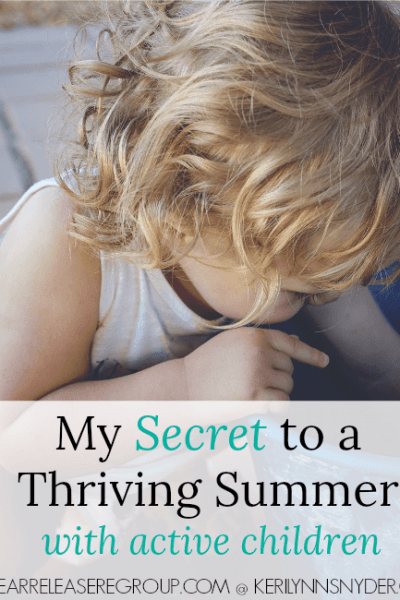 My Best Tip for a Thriving Summer with Active Children