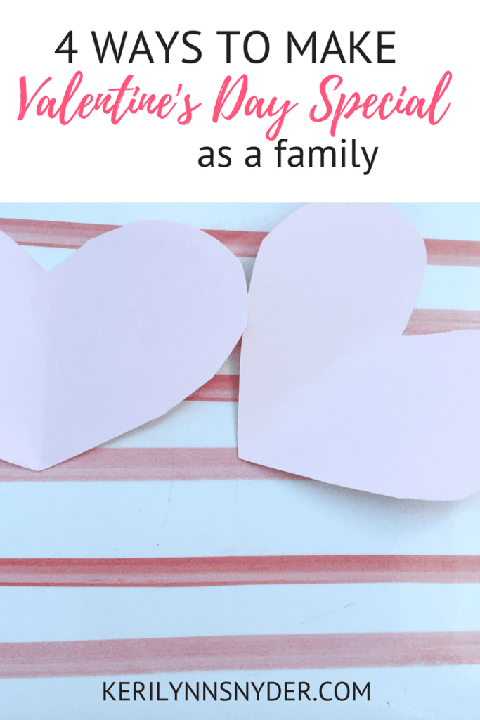 Make Valentine's Day special as a family