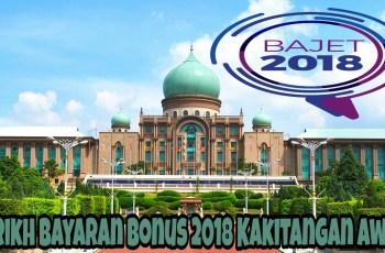 Tarikh Bayaran Bonus 2018 Kakitangan Awam & Pesara Kerajaan