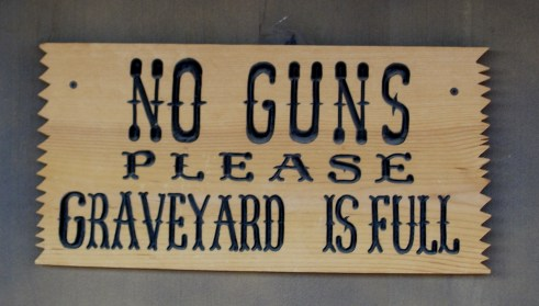 No guns, please. The graveyard is full.