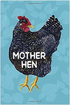 Mother Hen Journal