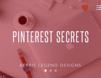 Pinterest Secrets Course by Kerrie Legend