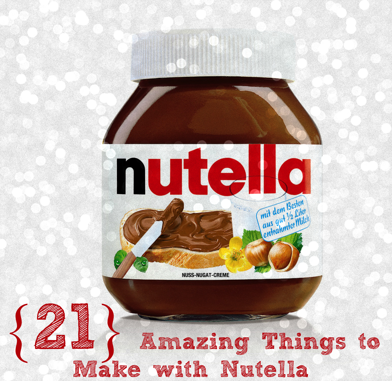 {21} Amazing Things to Make with Nutella! kerrycooks.com