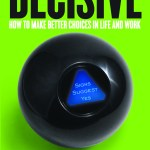USA Today Review: Decisive: A Witty Guide to Good Decisions
