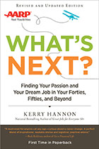 What's Next? Finding Your Passion and Your Dream Job in Your 40s