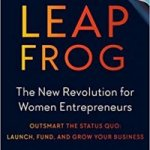 How Entrepreneurs Can Leapfrog to Success