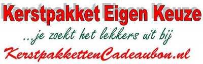 kerstpakketten Eigen Keuze - Stel je eigen kerstpakket samen in Heerhugowaard