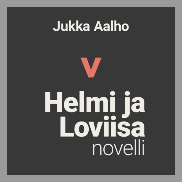 Helmi ja Loviisa -novellin kansikuva
