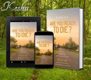 Are You Ready to Die? End of Life plan.