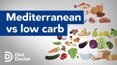 Which is better- low carb or Mediterranean diets?