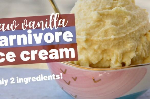 Raw Vanilla Carnivore Ice Cream