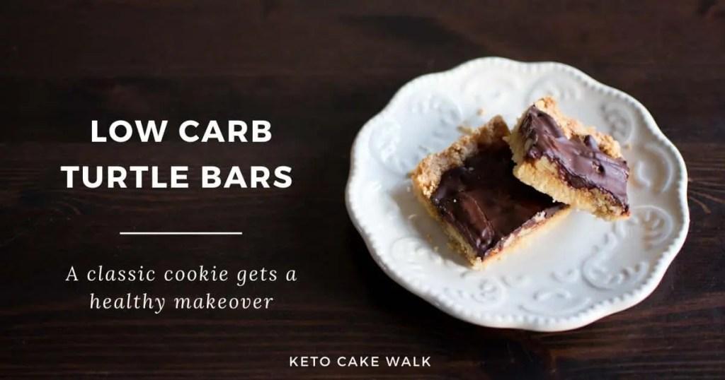Low Carb Turtle Bars -keto cake walk-