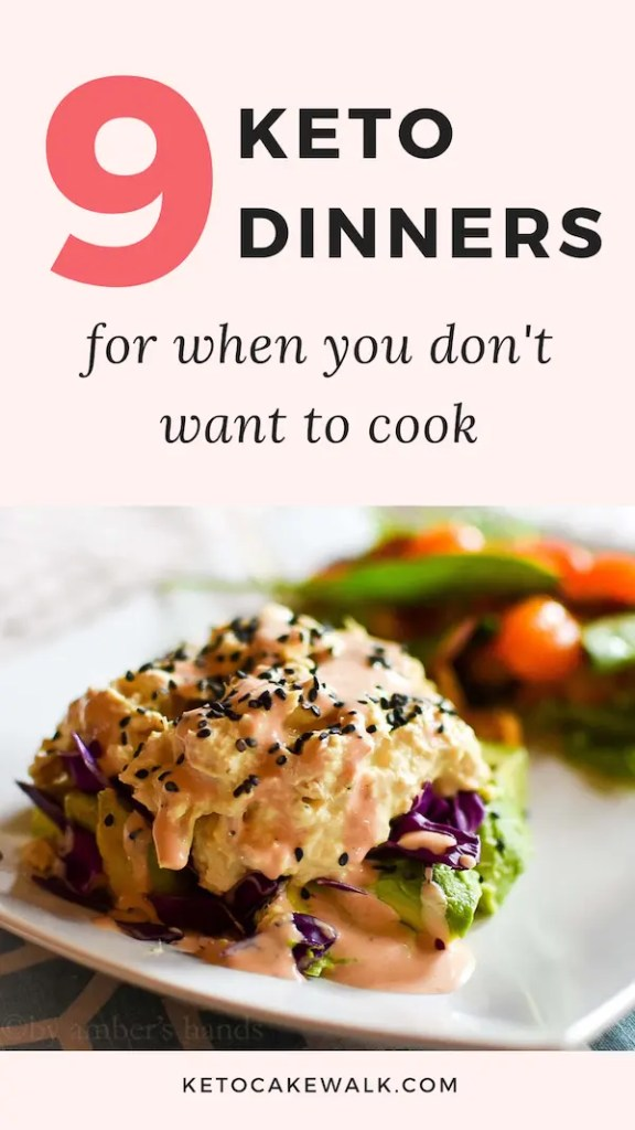 Some days getting dinner on the table is hard enough, and keeping it healthy is just too much! Luckily these nine keto dinners are here to help! They're all super easy options for those days when you just have too much on your figurative plate but still need to put food on your literal one! #keto #lowcarb #dinners #easy #weeknight #nocook