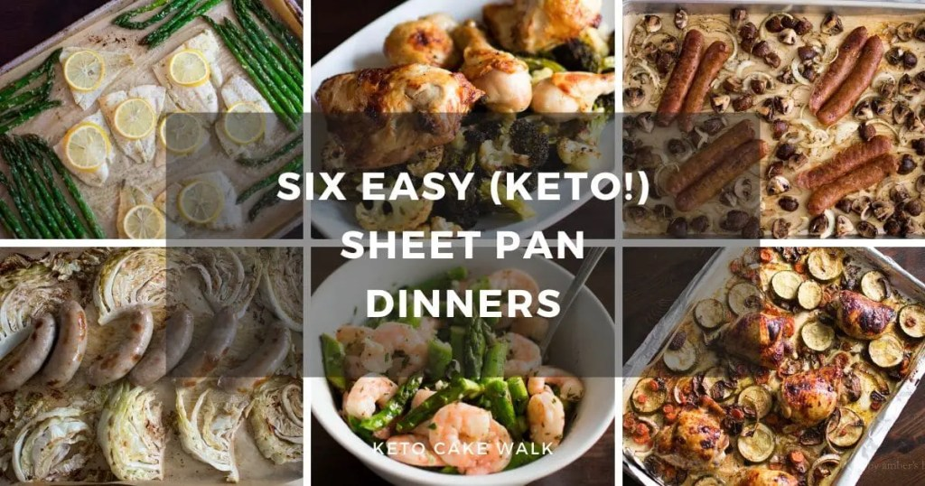 Six Easy Keto Sheet Pan Dinners -keto cake walk-