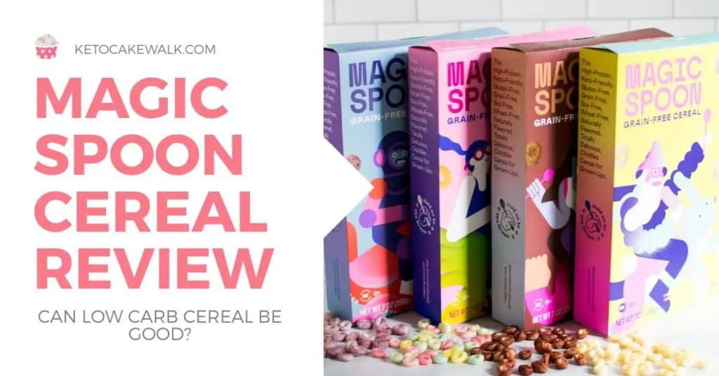 Magic Spoon Cereal Review -keto cake walk-