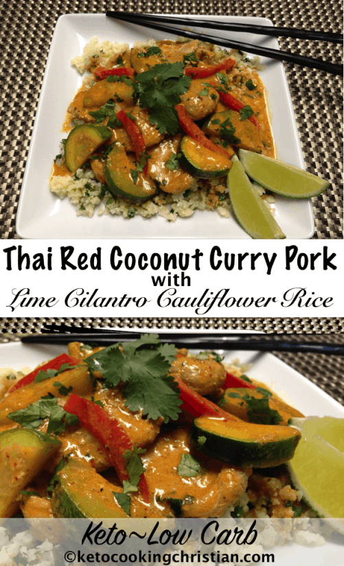 Thai Red Coconut Curry with Lime Cilantro Cauliflower Rice - Keto and Low Carb