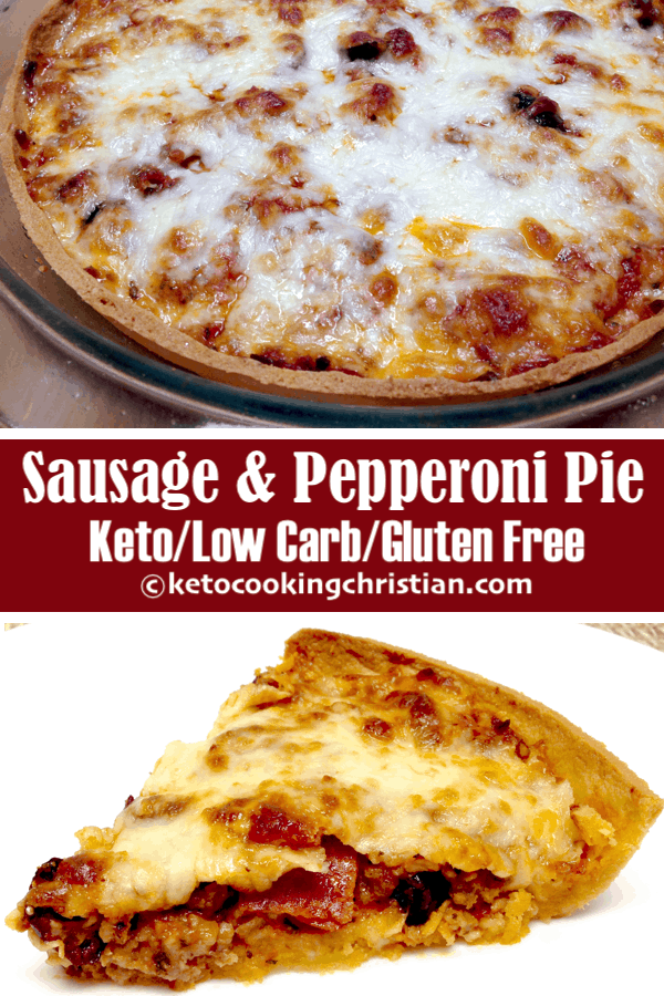 Sausage and Pepperoni Pizza Pie - Keto, Low Carb & Gluten Free