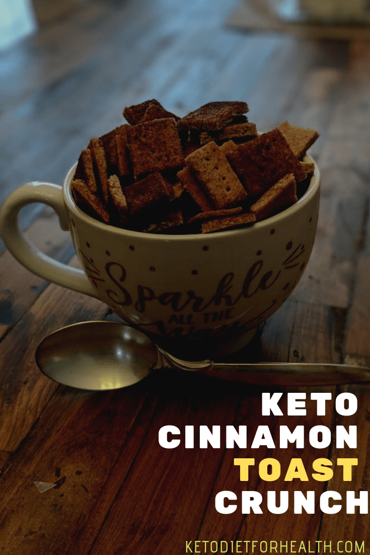 Keto Cinnamon Toast Crunch