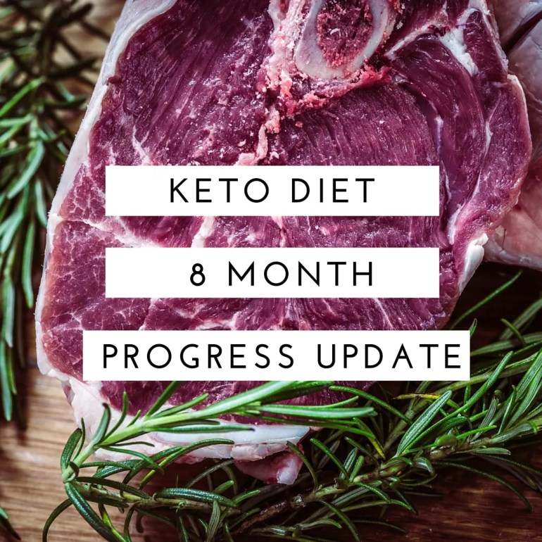 Keto Diet Progress Update - 8 Months In!