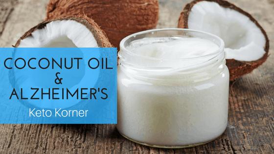 Coconut Oil & Alzheimer's