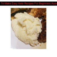 How To Make Easy Keto Recipes For Beginners Australia
