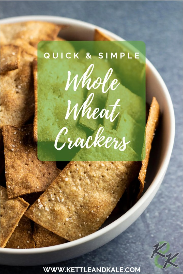 "A Pinterest graphic that reads ""quick and simple whole wheat crackers,"" over an image of crackers in a white bowl on a blue background"