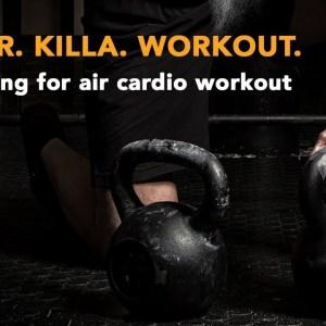 Killer. Killa. Workout—An intense kettlebell cardio workout