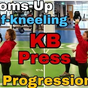 Bottoms-Up Half-Kneeling Kettlebell Press | Progression