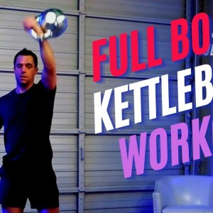 Fast and Fun Full Body Kettlebell Workout