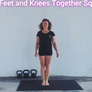 Feet and Knees Together Squat
