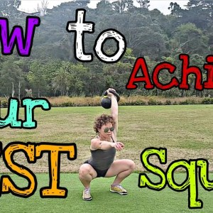 How to Achieve Your Best Squat