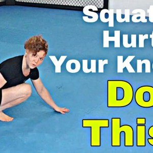 Squats Hurt Your Knees? Do this!