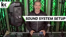 How To Setup A Sound System
