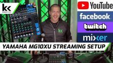 Yamaha MG10XU Streaming Setup