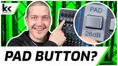 What Does PAD Button Do? Audio Mixer Setup